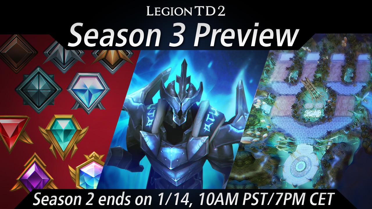Legion TD 2 - Season 3 is coming!
