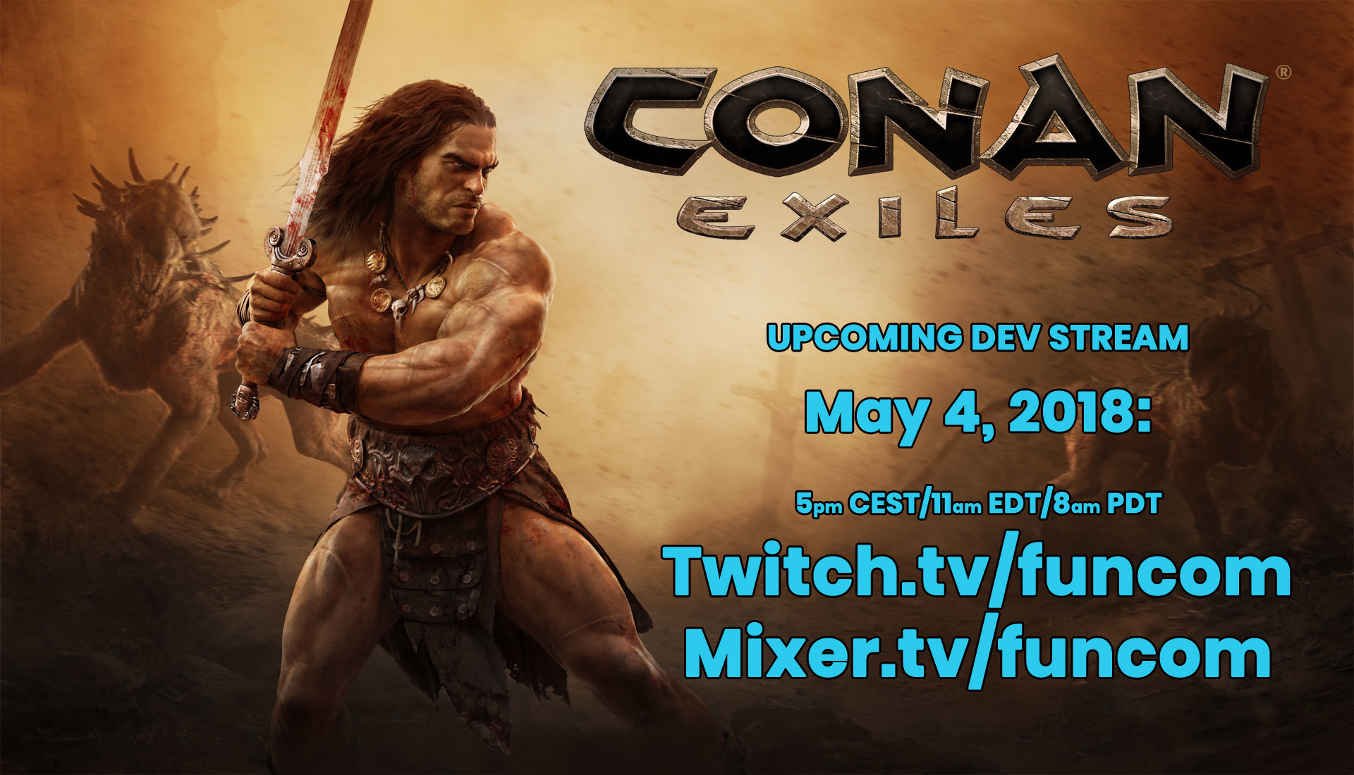 May 8, 2018 We're live! Conan Exiles is now launched! Conan Exiles