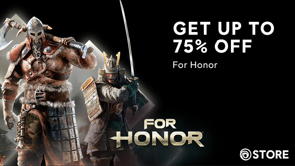 BLACK FRIDAY SALE! UP TO 75% OFF FOR HONOR