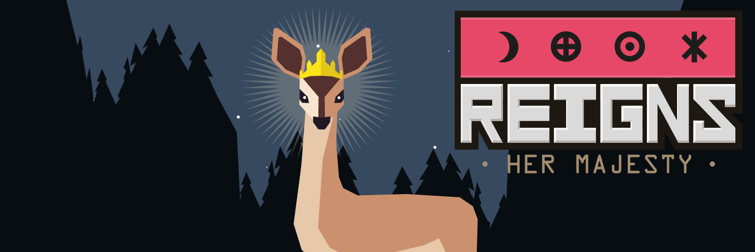 Reigns: Her Majesty Now Available