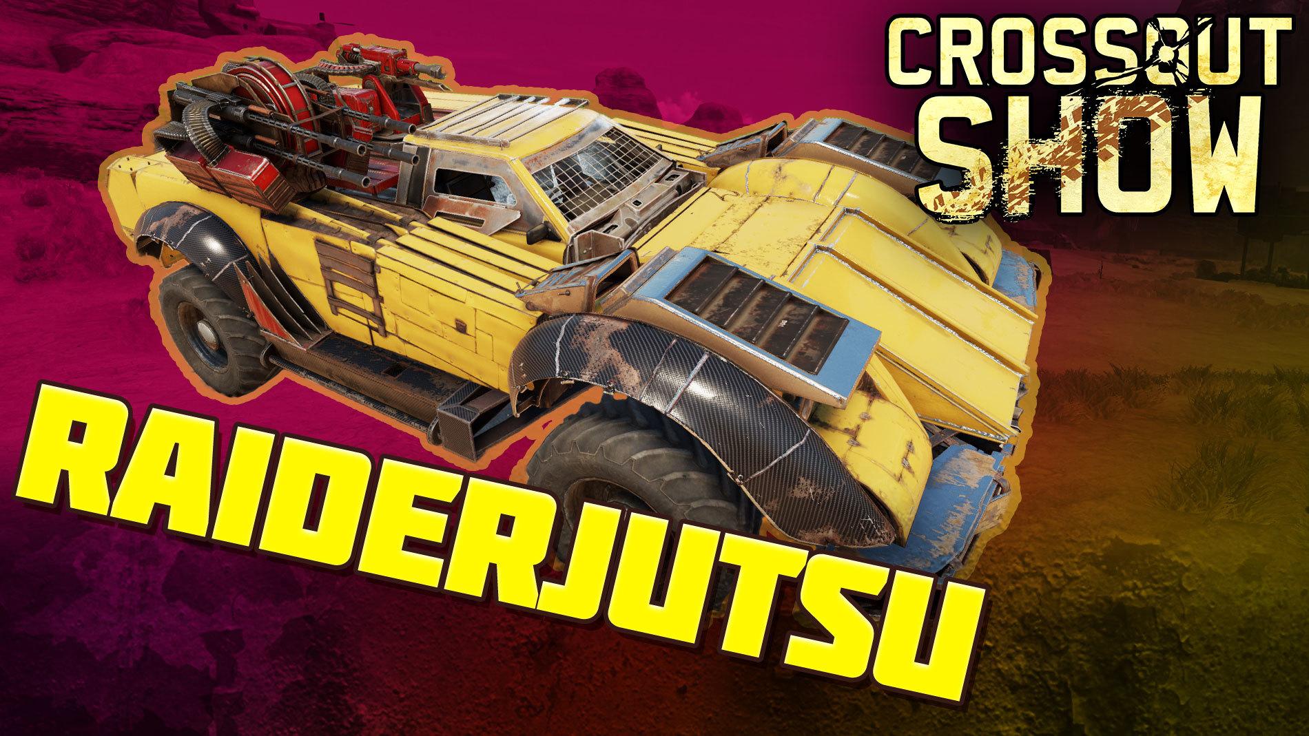 [Video] Crossout Show: Raiderjutsu