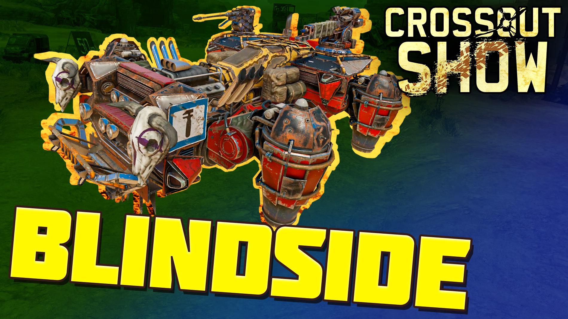 [Video] Crossout Show: Blindside