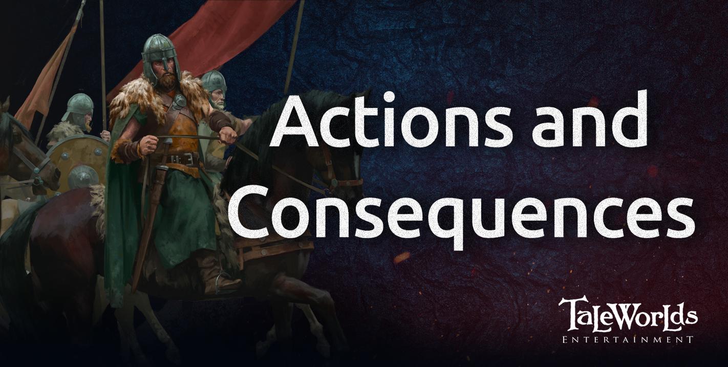 Diario Semanal de desarrollo de Bannerlord 93: Acciones y consecuencias 45782736484c9f0f14b28a68e1fdbe78fc49b17e