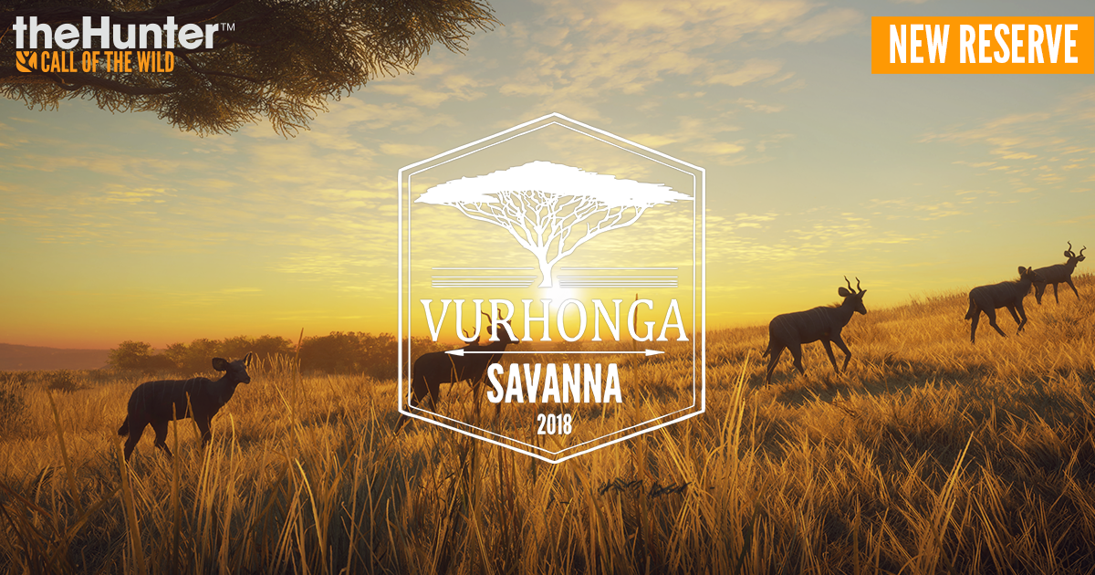 theHunter™: Call of the Wild :: Vurhonga Savanna and Patch 1.22