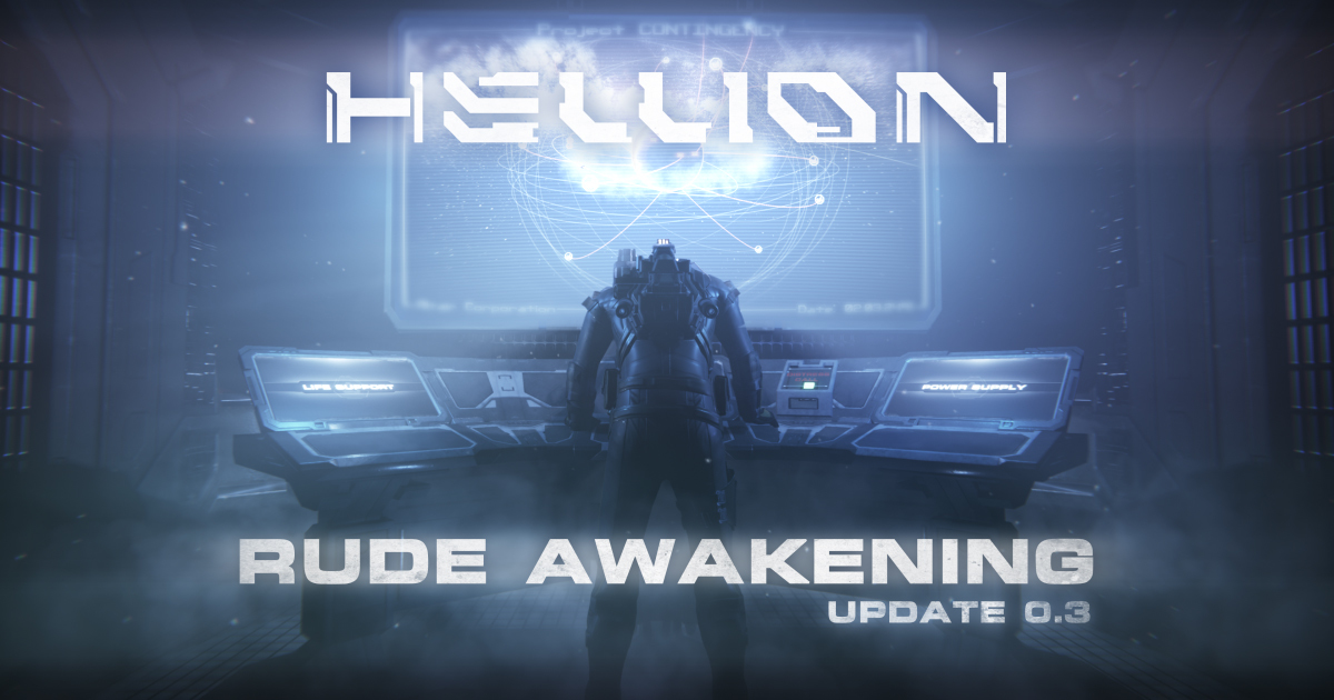 HELLION :: Patch 0 3 Notes - Rude Awakening Update