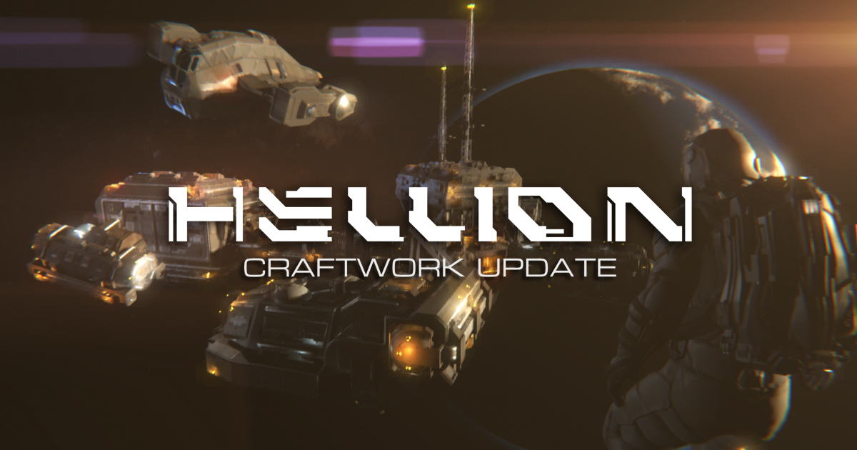 Steam :: HELLION :: Craftwork Update is Now Live!