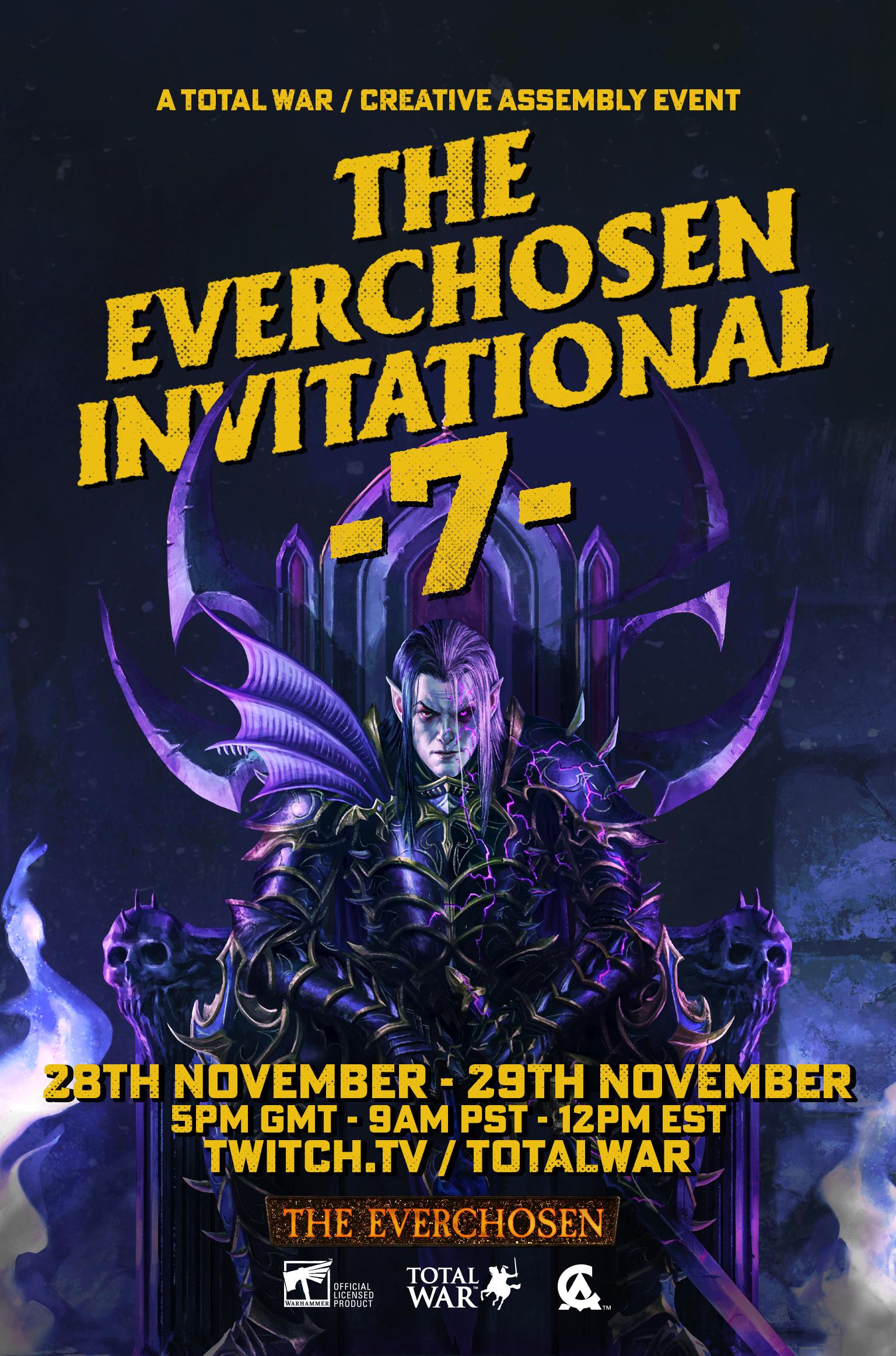 Announcing The Everchosen Invitational 7!