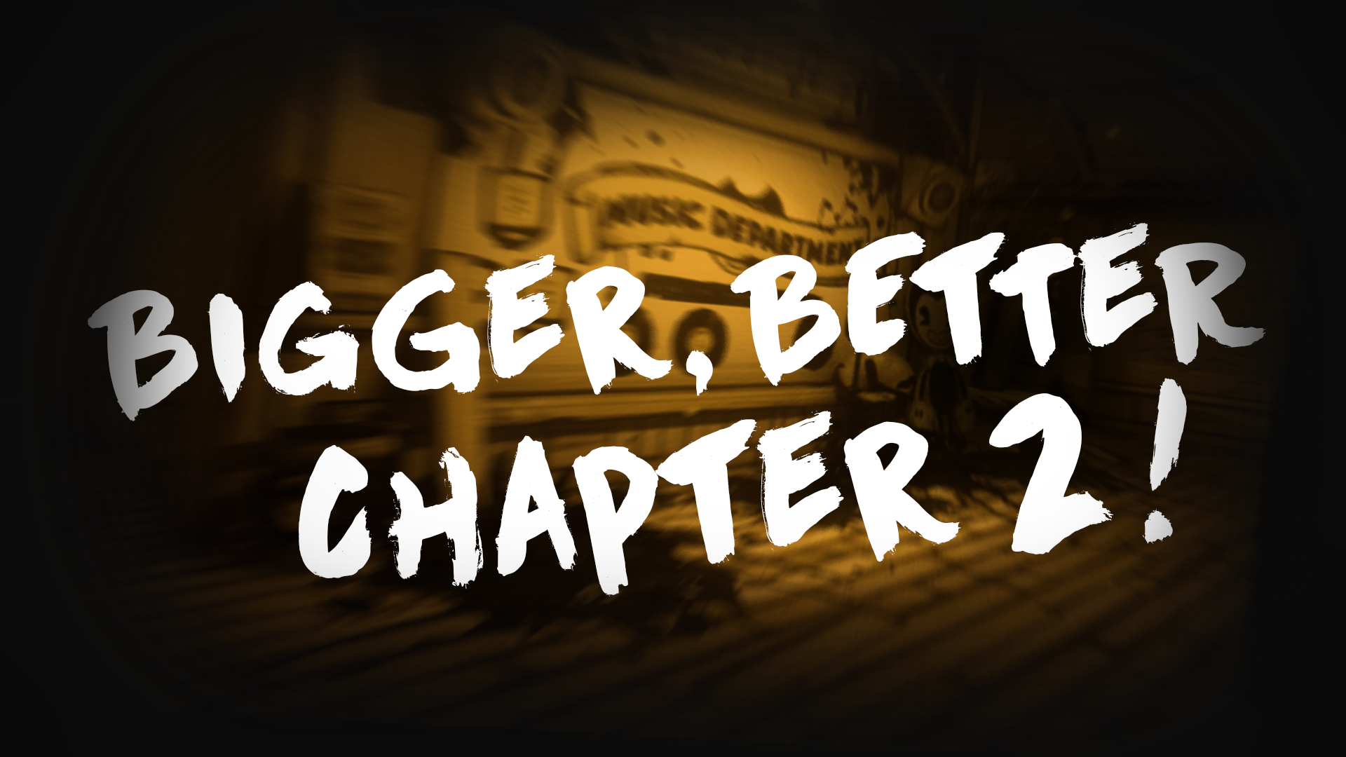 Chapter 2 HUGE REMASTER COMING SOON!!!