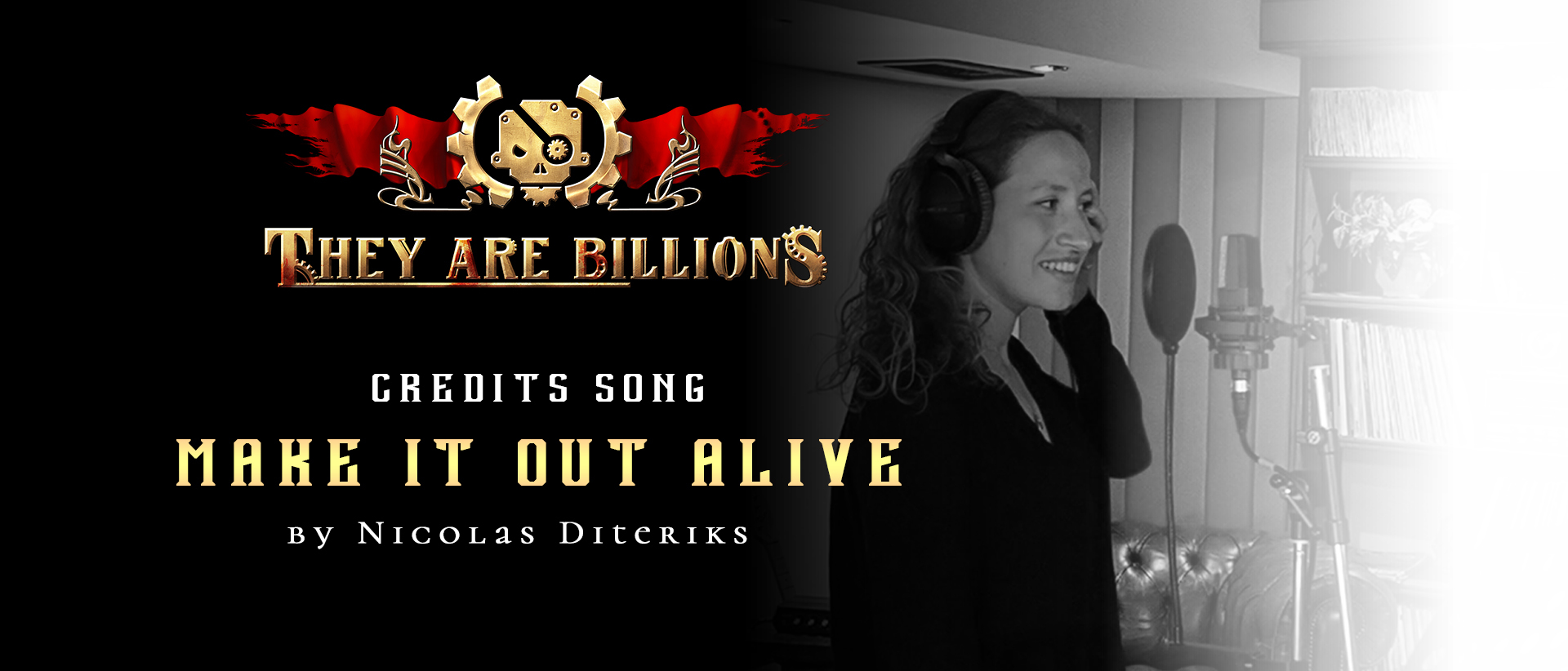 They Are Billions Credits Song - Make It Out Alive