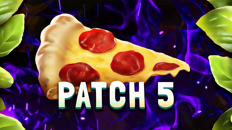 Pizza Patch #5 available now!🍕