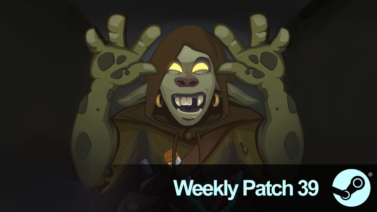 Weekly Patch 39: We Meet Again!