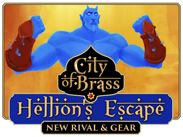 City Of Brass :: Hellion's Escape - New Playable Character, Gear and
