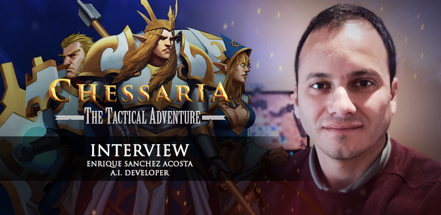 Chessaria: The Tactical Adventure :: [Interview] The challenge of