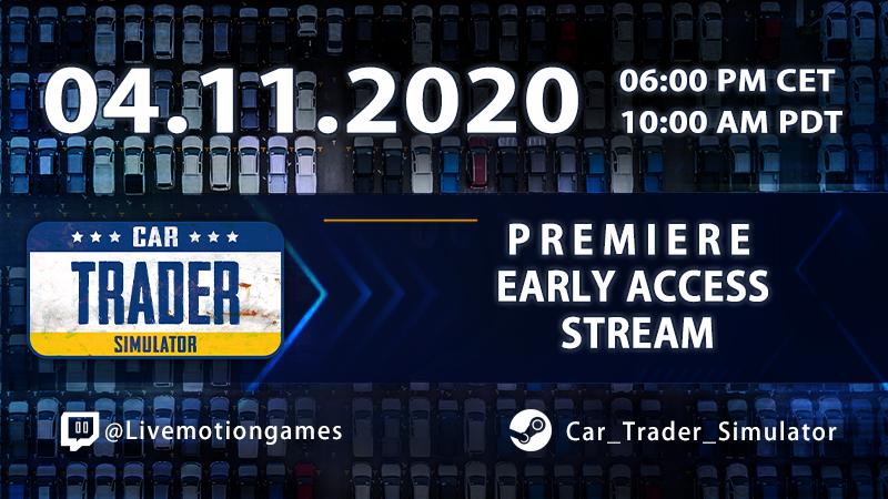 EA Premiere Livestream - Car Trader Simulator - 7 days left!