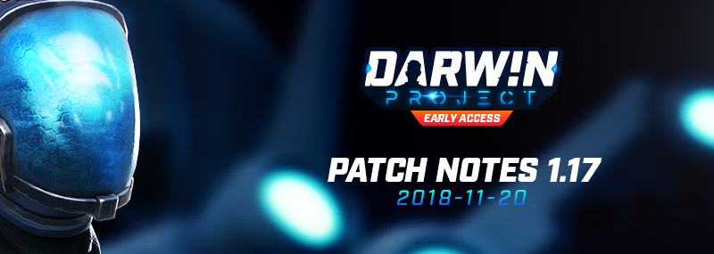 Darwin Project :: Patch Notes 1 17 - Changes for November 20