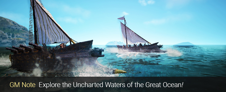Black Desert :: [GM Note] Preview of The Great Ocean Update