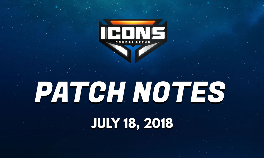 Icons: Combat Arena :: Icons Early Access Patch Notes 7/18/18