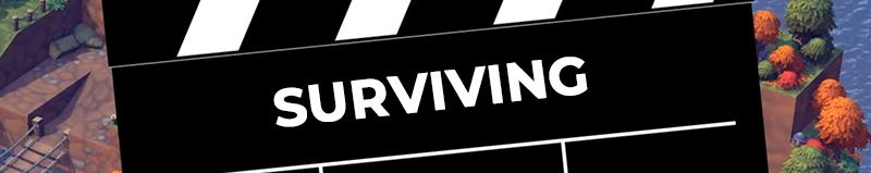 Feature Reel - Surviving