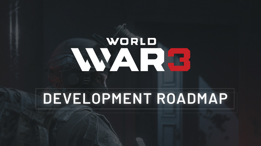 World War 3 :: Development Roadmap Revealed! on