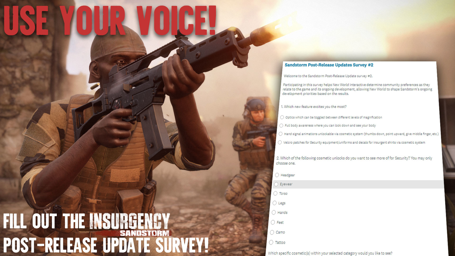 May 7 New Post-Release Content Survey Now Open! Insurgency