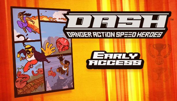 DASH: Danger Action Speed Heroes :: Major update