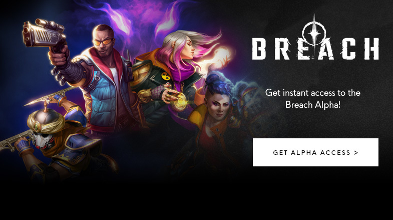 Breach :: Patch Notes: January 4th, 2019 Alpha Test