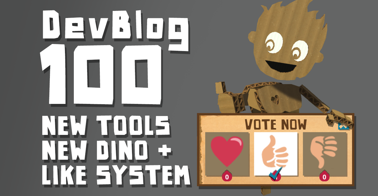 Dev Blog 100 - New Tools, New Creature, Creators chest and the Like/Dislike system