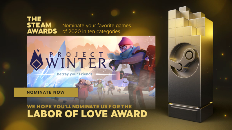 Nominate Project Winter for the Steam Awards!