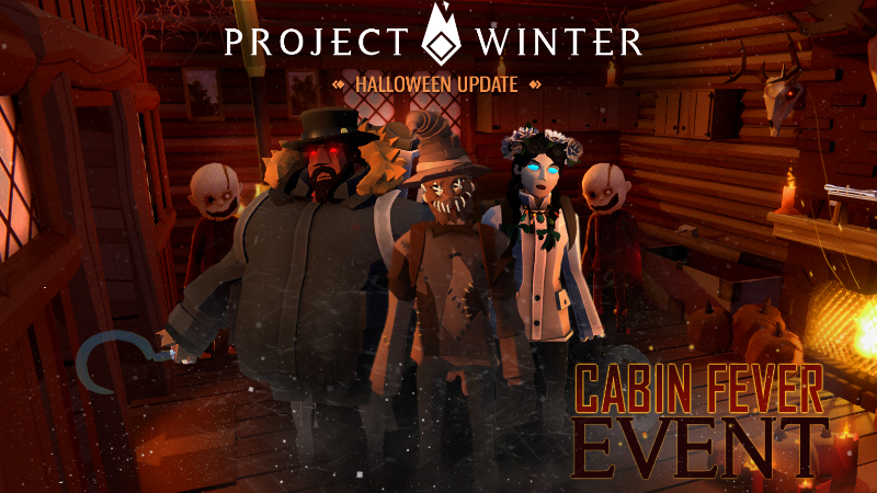 Cabin Fever: Trick or Traitor Event!