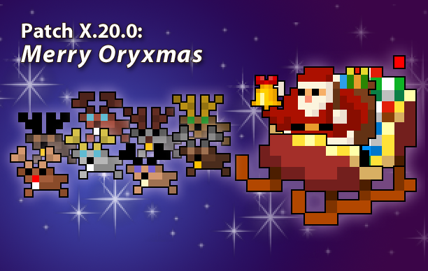 Nov 30, 2017 Patch X 20 0 - Merry Oryxmas! Realm of the