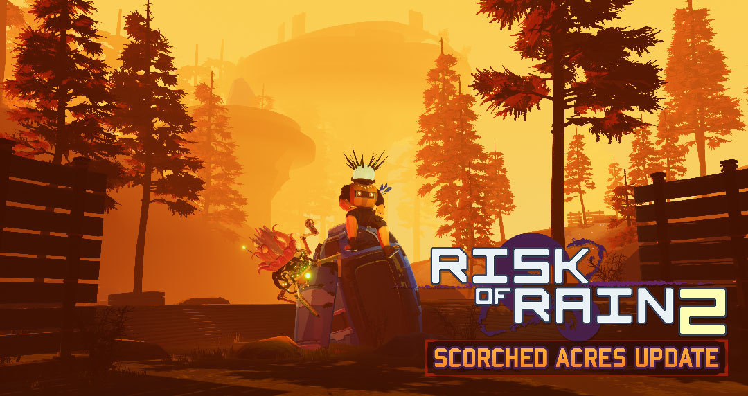 Risk of Rain 2 :: Early Access Scorched Acres Content Update