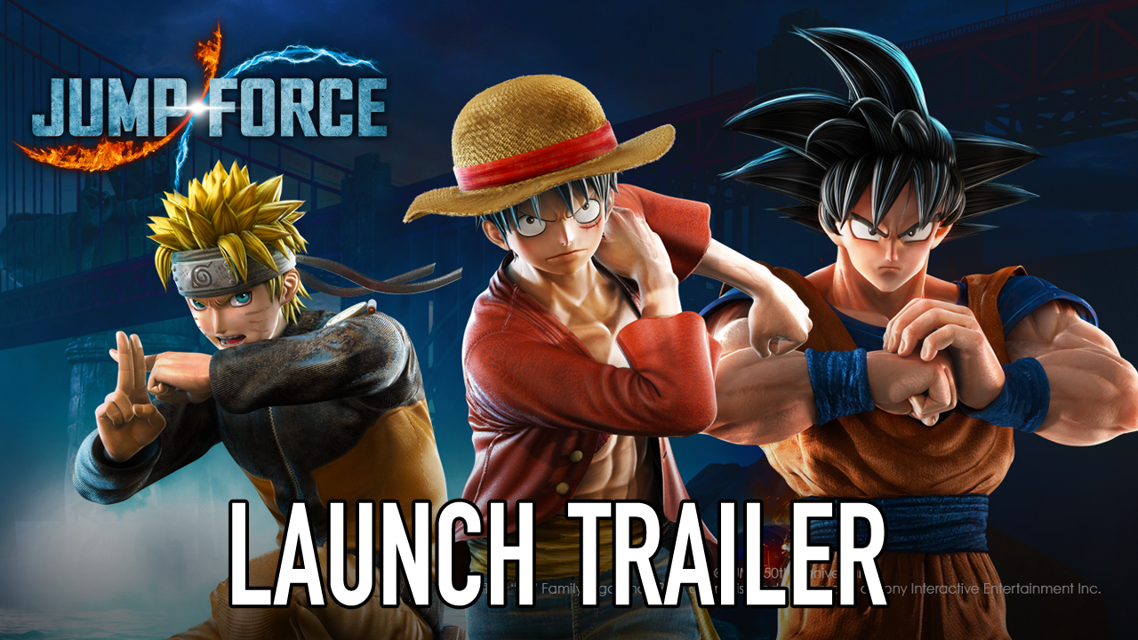 JUMP FORCE celebrates the early release of the Ultimate Edition with a launch trailer.