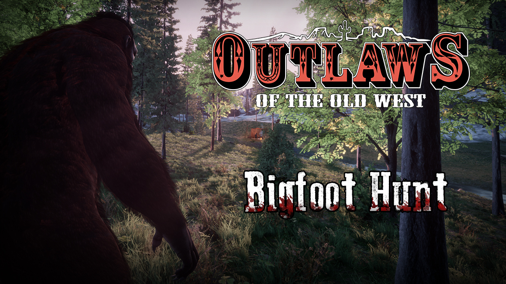 Patch 1 2 9 Bigfoot Hunt Begins Outlaws Of The Old West Update For 28 October 2019 Steamdb