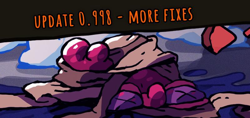 0.998 - More Fixes