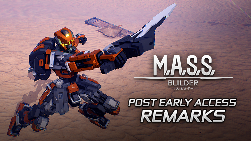 M.A.S.S. Builder - Post Early Access Remarks - Νέα Steam