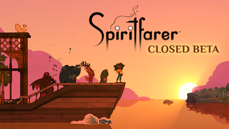 Spiritfarer Closed Beta is Coming!
