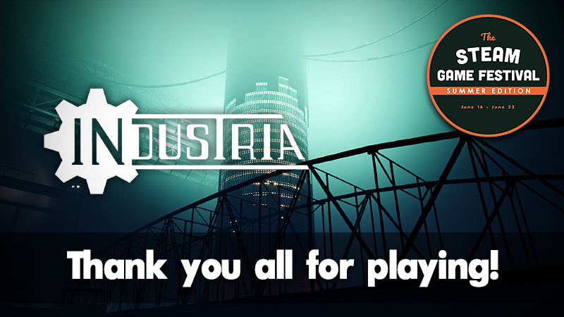 Industria Thank You All For Playing Our Industria Demo Steam News