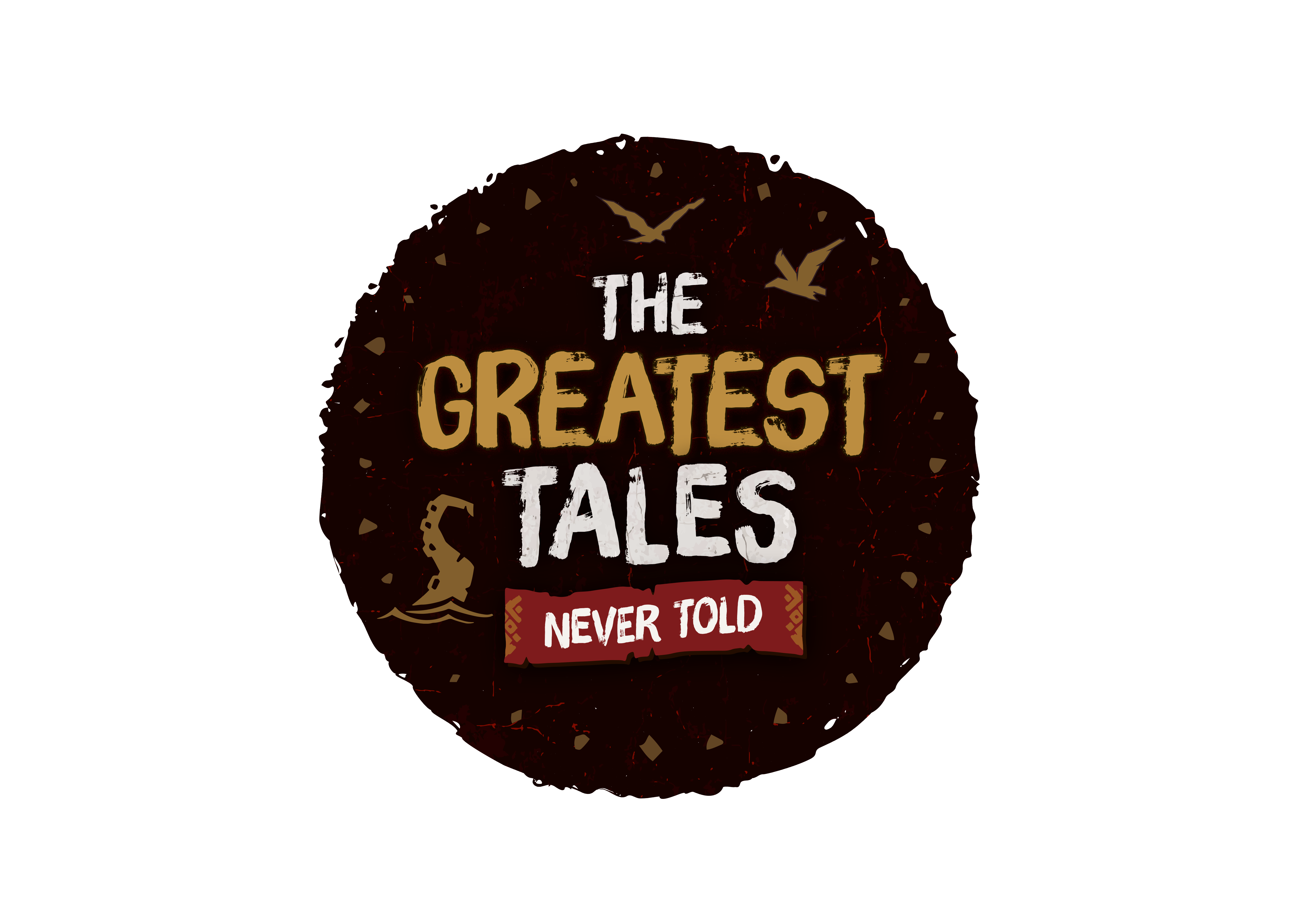 The Greatest Tales Never Told