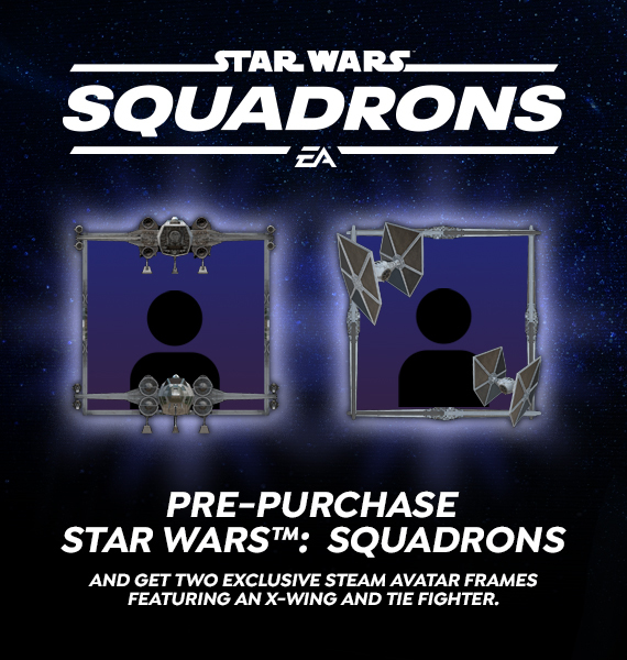 Pre-purchase STAR WARS™: SQUADRONS and get two exclusive Steam avatar frames