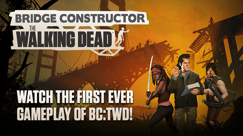 Watch the first Bridge Constructor: The Walking Dead gameplay!