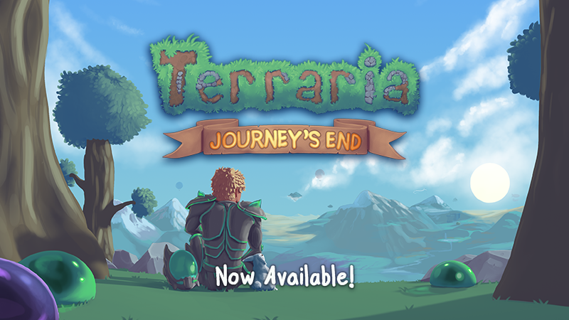 Terraria - The End of the Journey - The Beginning for Terraria: Journey's End Out Now! - Steam News