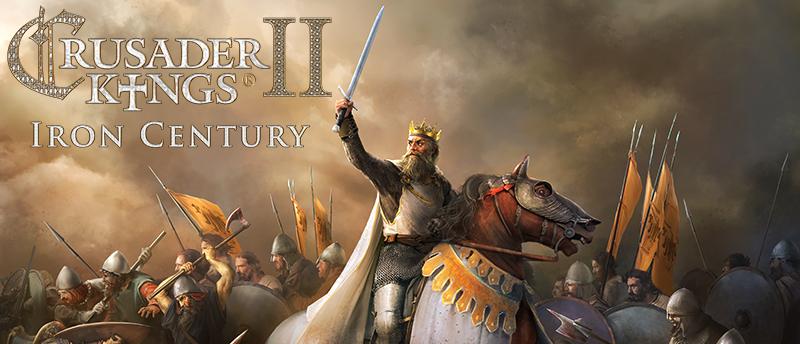 Crusader Kings II :: Crusader Kings II: 3 2 Iron Century is now live!