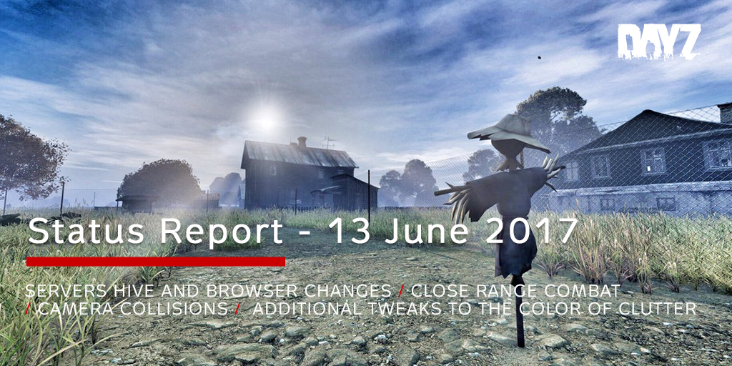 Aug 29 2017 Status Report 29th August DayZ