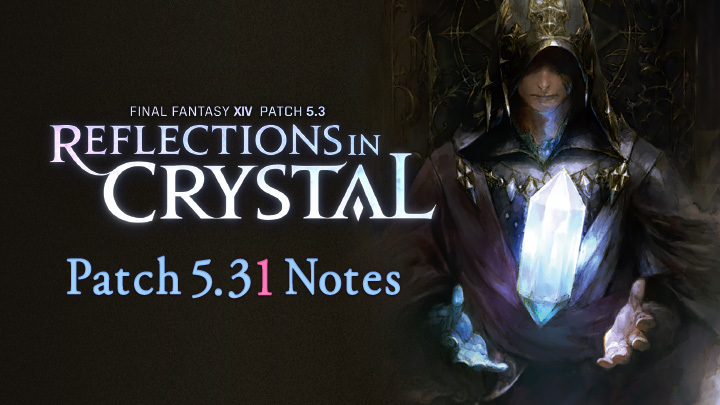 Patch 5.31 Notes