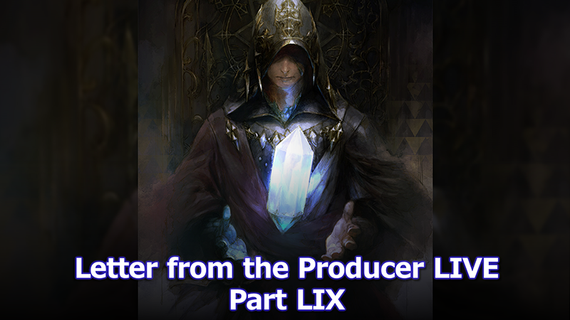 Letter from the Producer LIVE Part LIX Digest Released