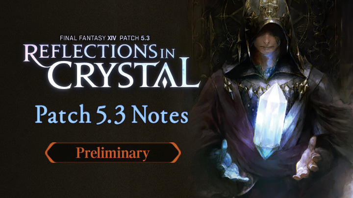 Patch 5.3 Notes (Preliminary)