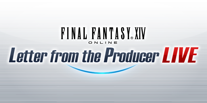Letter from the Producer LIVE Part LIX Set for July 22