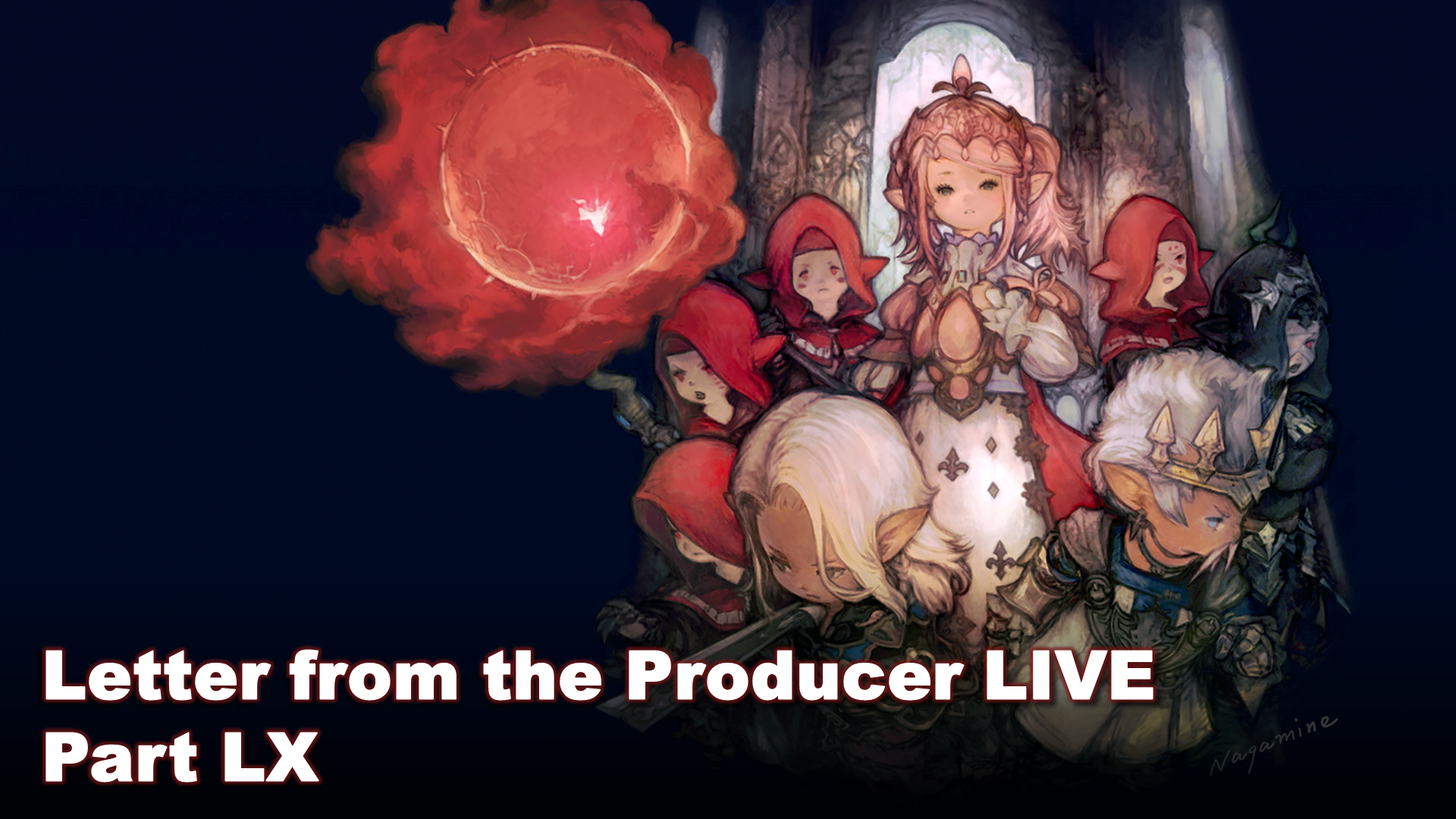 Letter from the Producer LIVE Part LX Digest Released