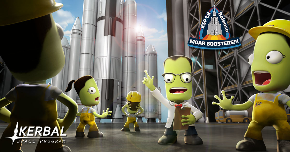 """Kerbal Space Program 1.8: """"Moar Boosters!!!"""" is now available!"""