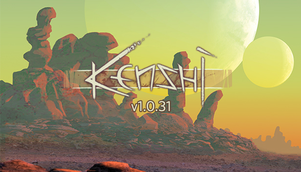 Kenshi update for June 20, 2019 · Update 1 0 31 Out Now